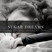 Sugar Dreams - Easy-Listening Tracks For Kids
