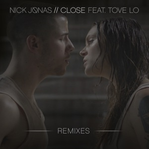 Close (Remixes) [feat. Tove Lo] - Single Mp3 Download
