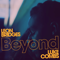 Beyond (feat. Luke Combs) [Live] - Leon Bridges lyrics