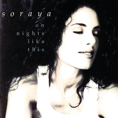 On Nights Like This - Soraya