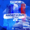 Vegedream - Ramenez la coupe à la maison artwork