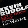 Let It Rock Remixes feat Lil Wayne EP