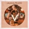 Melhor Saída - Ao Vivo by Lauana Prado iTunes Track 1