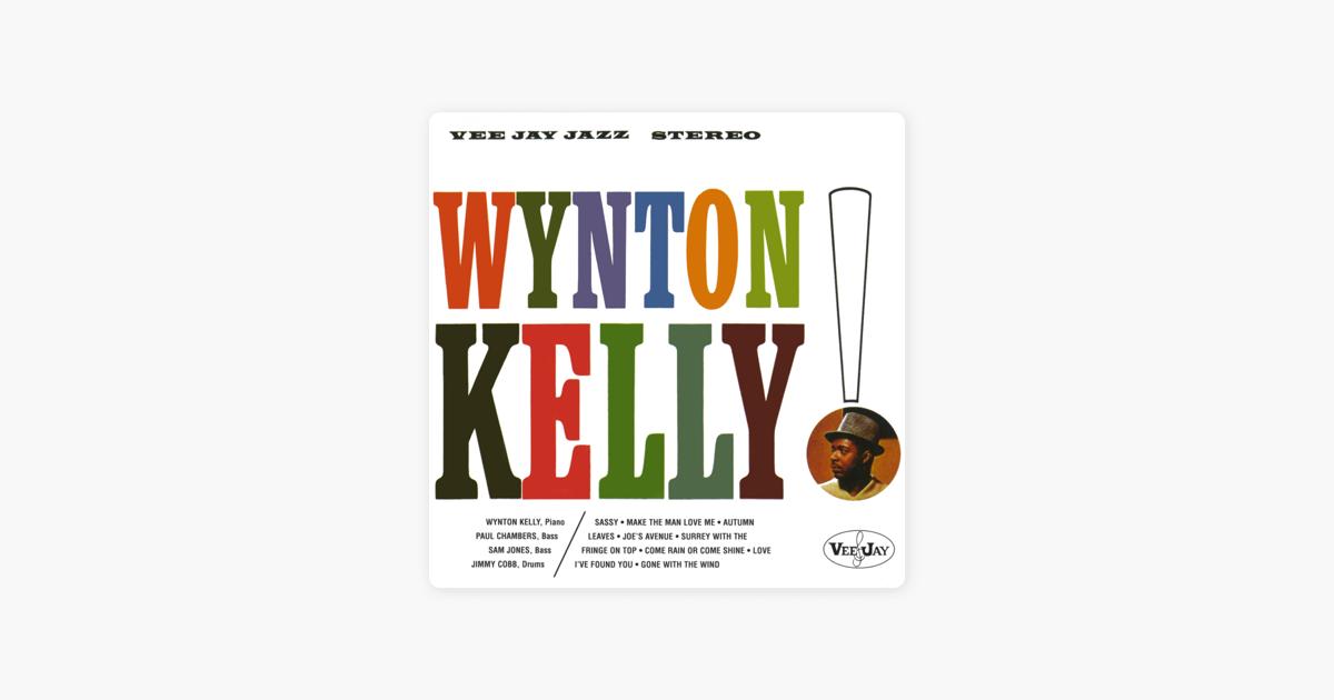 Wynton Kelly! (feat  Paul Chambers, Sam Jones & Jimmy Cobb) by Wynton Kelly