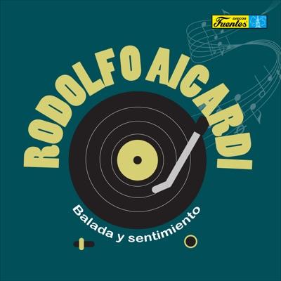 Balada y Sentimiento - Rodolfo Aicardi