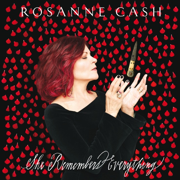 Rosanne Cash - She Remembers Everything (Deluxe) album wiki, reviews