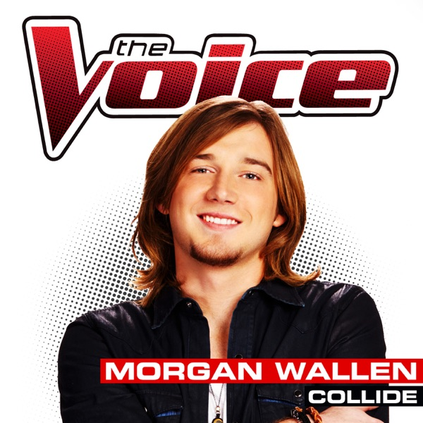 Morgan Wallen - Collide (The Voice Performance)