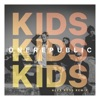 Kids Alex Ross Remix Single