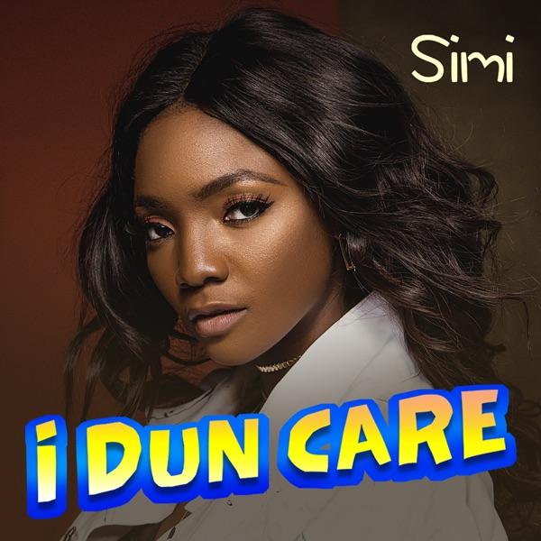 I Dun Care - Single