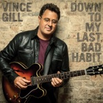 Vince Gill - I Can't Do This
