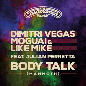 Body Talk (Mammoth) [feat. Julian Perretta] - Single