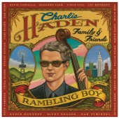 Charlie Haden - Rambling Boy