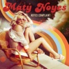 Maty Noyes