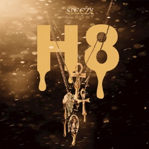 H8 - Single (feat. Big Wy) - Single Mp3 Download