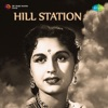Hill Station (Original Motion Picture Soundtrack)