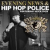 Hip Hop Police / The Evening News - EP