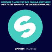 Jack to the Sound of the Underground 2012 (feat. Addy van der Zwan & Jerry Beke) [Koen Groeneveld Remix]
