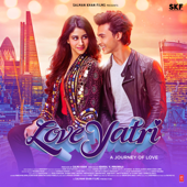 Loveyatri  A Journey Of Love (Original Motion Picture Soundtrack)-Lijo George-Dj Chetas, Tanishk Bagchi, Jam8, Lijo George & Dj Chetas