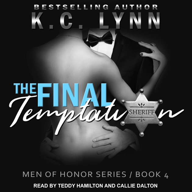 The Final Temptation Men Of Honor Book 4 By Kc Lynn Download The