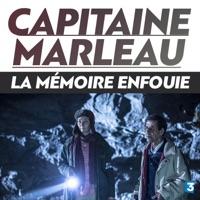 Télécharger Capitaine Marleau : La mémoire enfouie Episode 1