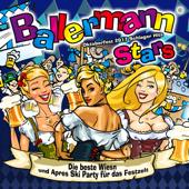 Ballermann Stars - Oktoberfest 2017 Schlager Hits - Die beste Wiesn und Après Ski Party für das Festzelt