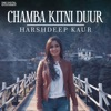 Chamba Kitni Duur Single