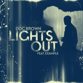 Lights Out (feat. Example) - Single