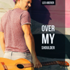 Over My Shoulder - Leo Aberer
