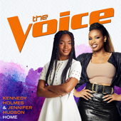 Home (The Voice Performance) - Kennedy Holmes & Jennifer Hudson