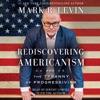Rediscovering Americanism (Unabridged) AudioBook Download