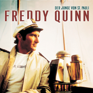 Freddy Quinn - Der Junge von St. Pauli