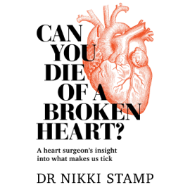 Can You Die of a Broken Heart?: A Heart Surgeon's Insight into What Makes Us Tick (Unabridged) audiobook