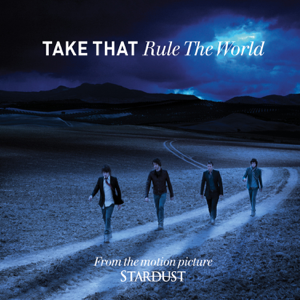 Take That - Rule The World (Radio Edit)
