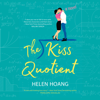 Helen Hoang - The Kiss Quotient: A Novel  artwork