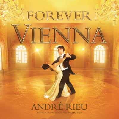 Forever Vienna - André Rieu