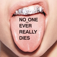 NO ONE EVER REALLY DIES Mp3 Download