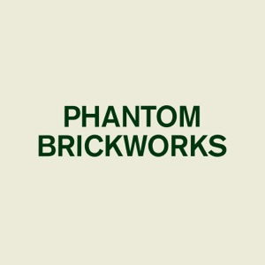 Phantom Brickworks III - Single Mp3 Download