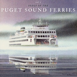 Songs Of The Puget Sound Ferries Vol By Martin Lund On Apple Music - Cruise ship songs