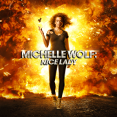 Nice Lady-Michelle Wolf