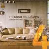 Mi Casa Es la Tuya, Vol. 4 - Varios Artistas