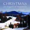 Christmas on Sugarloaf Mountain - Apollo's Fire & Jeannette Sorrell