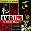 Original Cast of Hadestown - Hadestown The Myth The Musical Original Cast Recording Live Album