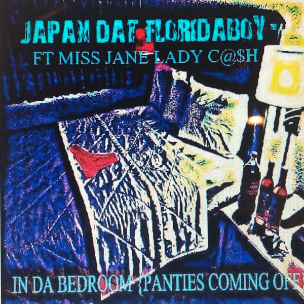In the Bedroom (Panties Coming Off) [feat. Miss Jane & Lady Cash] - Single