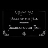 Belle of the Fall - Scarborough Fair