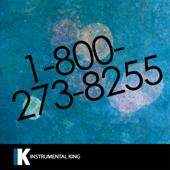 1-800-273-8255 (In the Style of Logic feat. Alessia Cara & Khalid) [Karaoke Version]