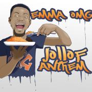 Jollof Anthem - EmmaOMG
