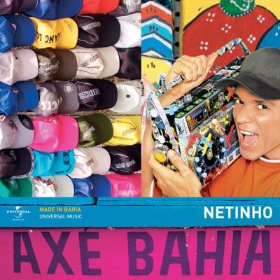 Axé Bahia - Netinho