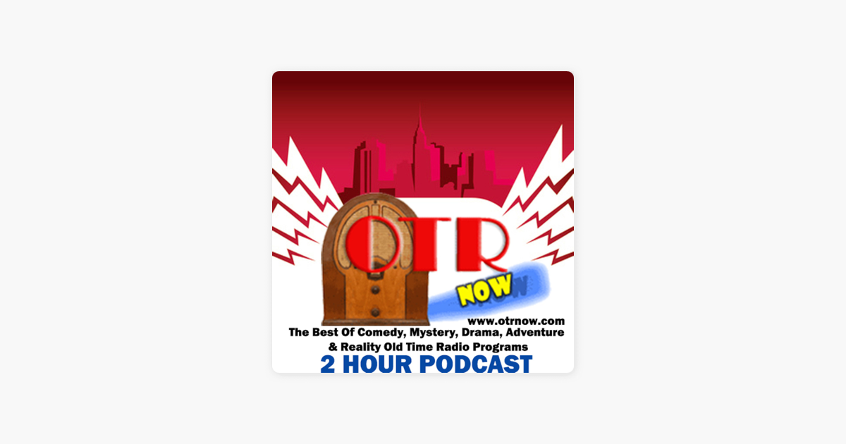 Old Time Radio - OTRNow: THE MARRIAGE / BLAIR OF THE MOUNTIES
