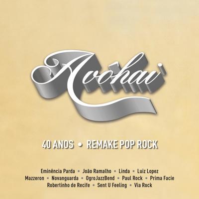 2018) Album Download Vários intérpretes Avôhai - 40 Anos