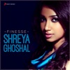 Finesse Shreya Ghoshal
